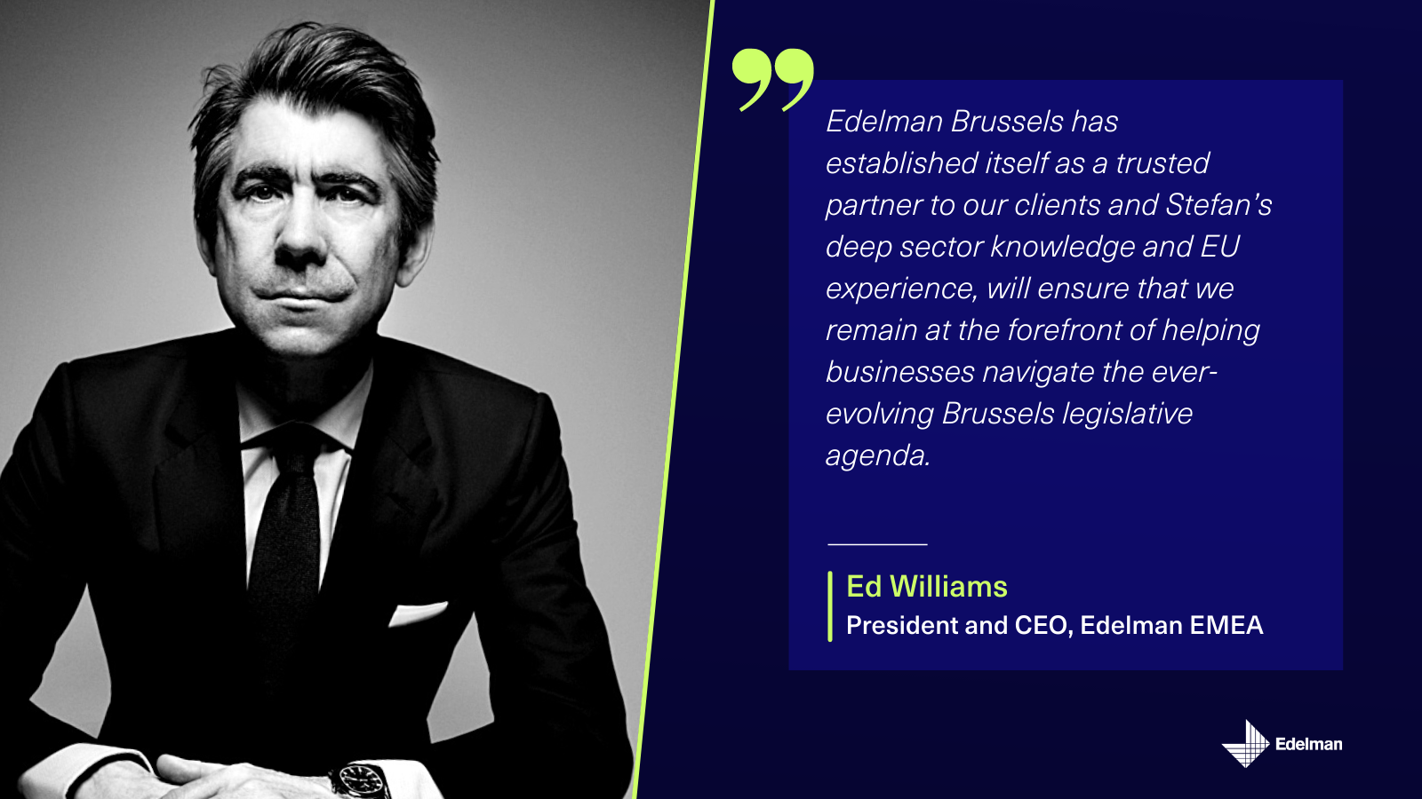 ED Williams quote Stefan GM Edelman Brussels
